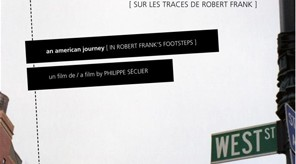 An American Journey : In Robert Frank's footsteps